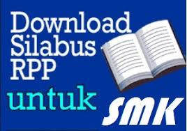 Download Silabus dan RPP Kurikulum 2013 SMK ( contoh )