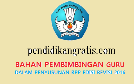 Bahan dan Instrumen Pembimbingan Guru dalam Menyusun RPP Edisi Revisi