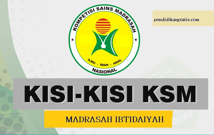 KISI-KISI  DAN CONTOH SOAL KSM MI TAHUN 2018