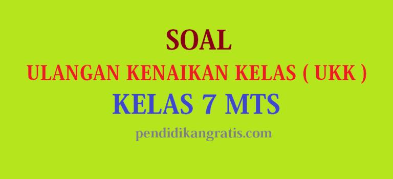 Soal UAS / PAT Semeser Genap  Sejarah Kebudayaan Islam  Kelas VII MTs K-13