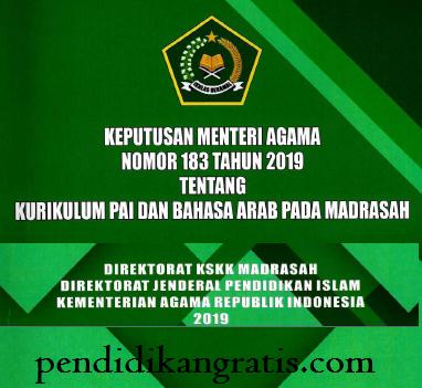 KMA 183 TAHUN 2019 TENTANG KURIKULUM PAI DAN BAHASA ARAB